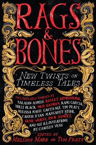 Melissa Marr Rags & Bones New Twists On Timeless Tales