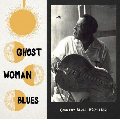 Various Artist Ghost Woman Blues Country Blue