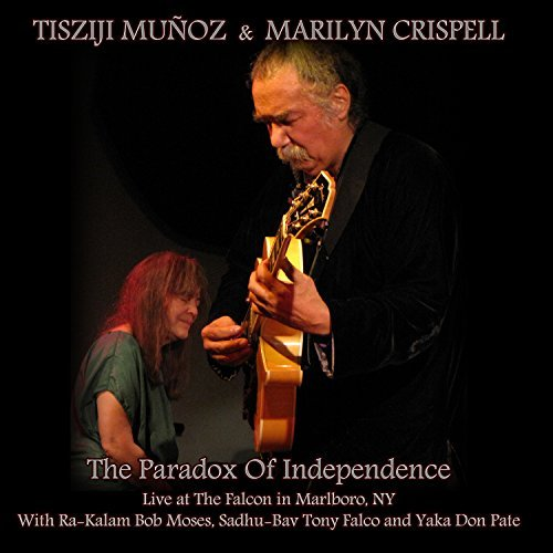 Munoz Tisziji Crispell Maril Paradox Of Independence
