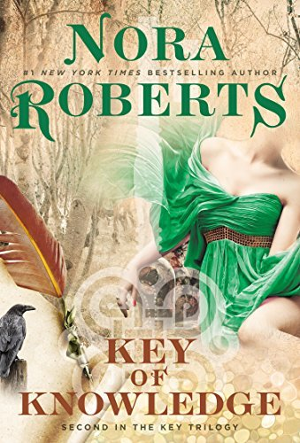 Nora Roberts Key Of Knowledge Key Trilogy Key Of Knowledge