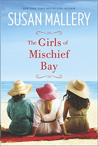 Susan Mallery The Girls Of Mischief Bay