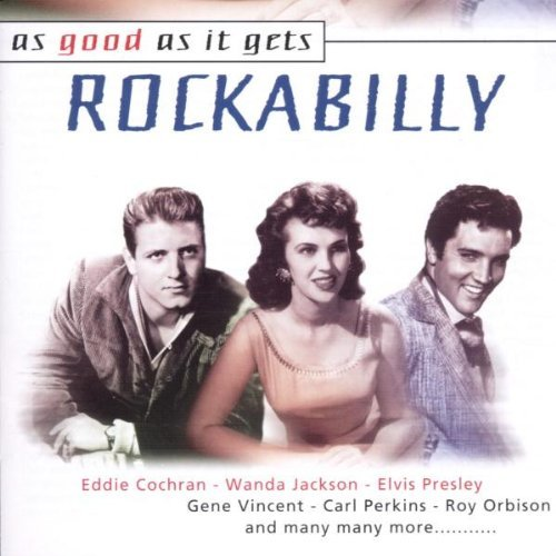 Rockabilly As Good As It Gets Rockabilly As Good As It Gets Import