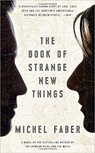 Michel Faber The Book Of Strange New Things
