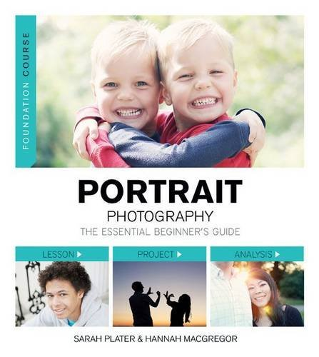Sarah Plater Portrait Photography The Essential Beginner's Guide