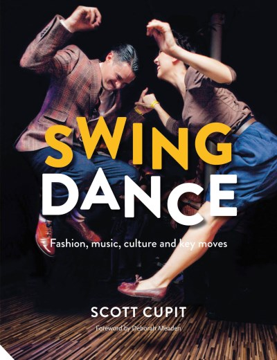 Scott Cupit Swing Dance Fashion Music Culture And Key Moves