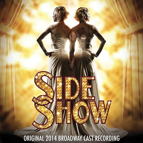 Side Show Original Broadway Cast Recording