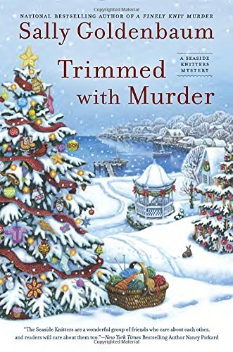 Sally Goldenbaum Trimmed With Murder A Seaside Knitters Mystery