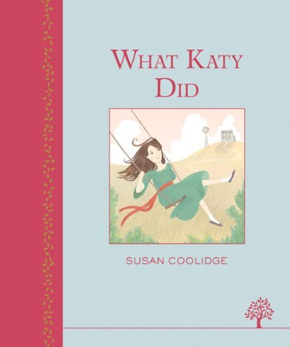Susan Coolidge What Katy Did
