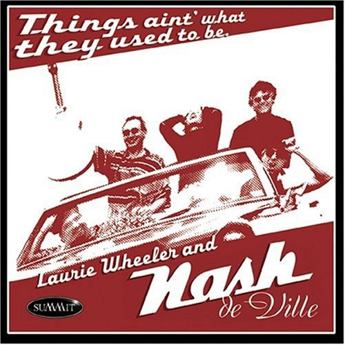 laurie-nash-de-ville-wheeler-things-aint-what-they-used-to