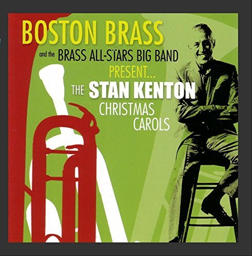 Boston Brass Brass All Stars Stan Kenton Christmas Carols