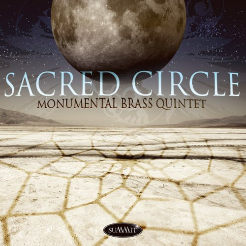 Monumental Brass Quintet Sacred Circle