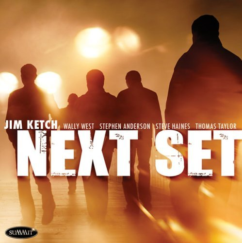 Jim Ketch Next Set