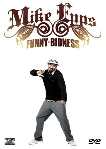Mike Epps Funny Bidness Explicit Version Nr