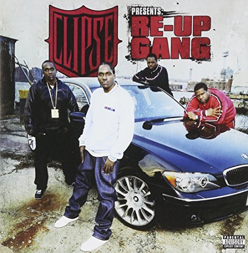 Re Up Gang Clipse Presents Re Up Gang Explicit Version