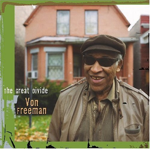 Von Freeman Great Divide