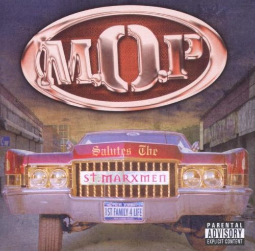 M.O.P. St. Marxmen Explicit Version