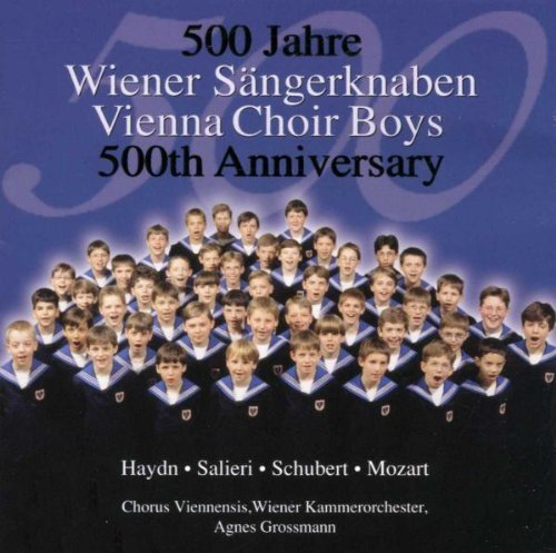 Vienna Boys Choir 500th Anniversary Vienna Boys Choir