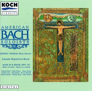 J.S. Bach Mass In B Minor Baird Nelson Zylstra Lane & Thomas American Bach Soloists