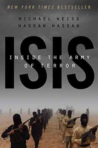 Michael Weiss Isis Inside The Army Of Terror