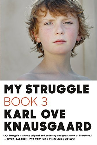 Karl Ove Knausgaard My Struggle Book 3