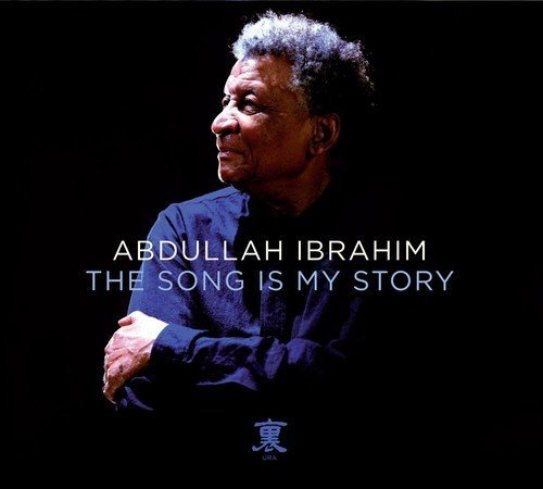 Abdullah Ibrahim Song Is My Story