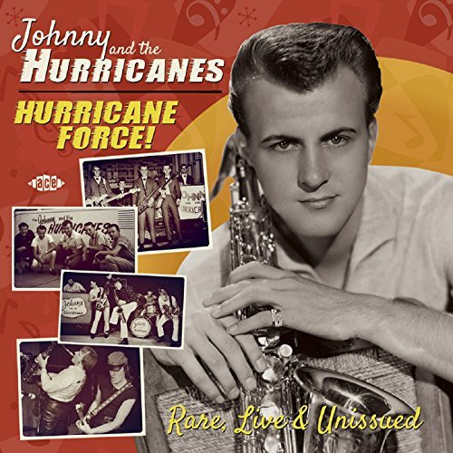 Johnny & The Hurricanes Hurricane Force Rare Live & Unissued 2 CD