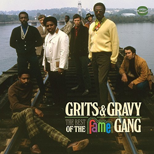 fame-gang-grits-gravy-best-of-the-fame-gang