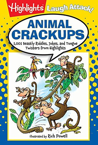 Highlights Animal Crackups 1 001 Beastly Riddles Jokes And Tongue Twisters