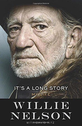 Willie Nelson It's A Long Story My Life