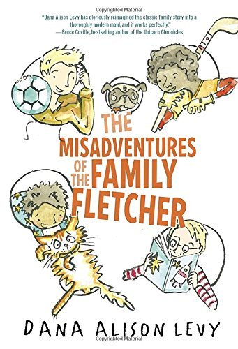 dana-alison-levy-the-misadventures-of-the-family-fletcher