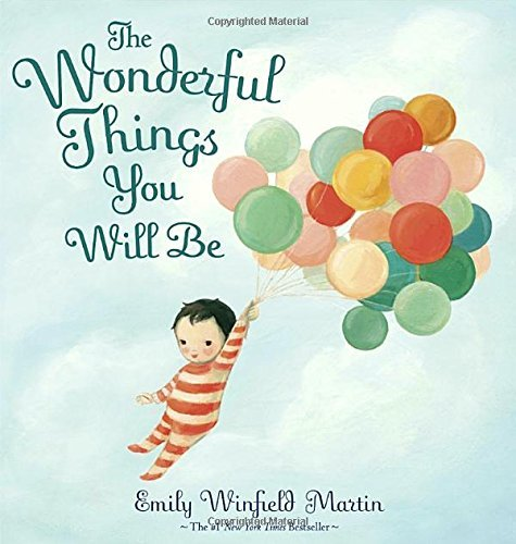 Emily Winfield Martin The Wonderful Things You Will Be