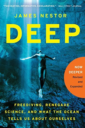 James Nestor Deep Freediving Renegade Science And What The Ocean