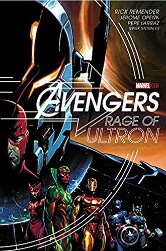Rick Remender Avengers Rage Of Ultron