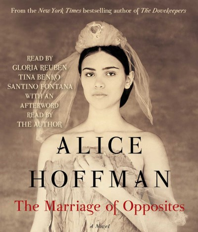 Alice Hoffman The Marriage Of Opposites