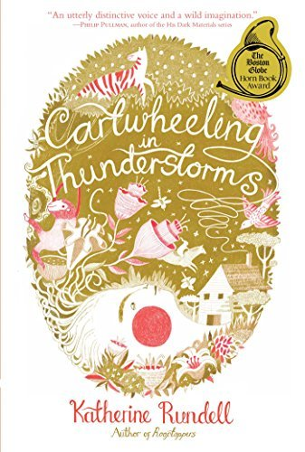 Katherine Rundell Cartwheeling In Thunderstorms Reprint