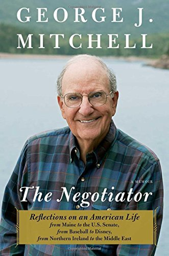george-j-mitchell-the-negotiator-a-memoir