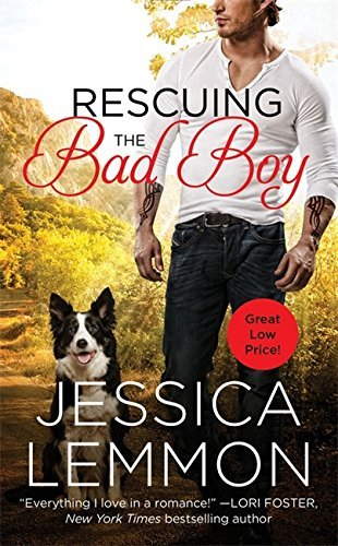 Jessica Lemmon Rescuing The Bad Boy