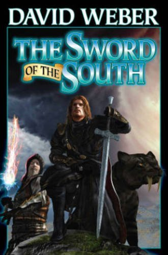 David Weber The Sword Of The South