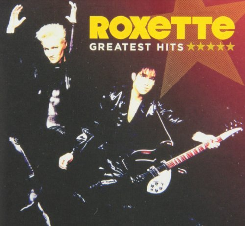 Roxette Greatest Hits
