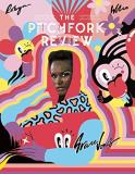 Mark Richardson The Pitchfork Review Issue #7 (summer)