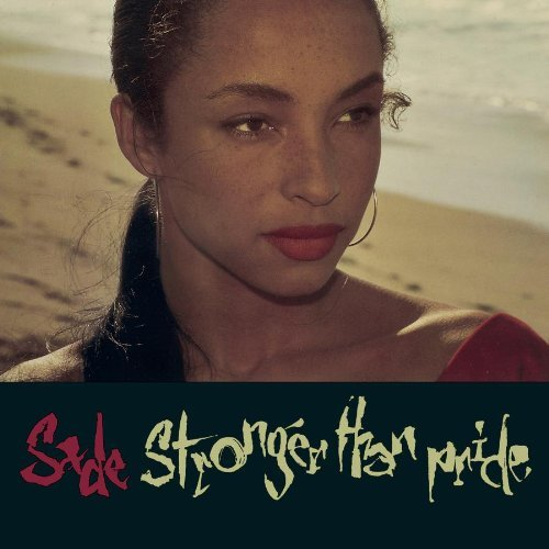 Sade Stronger Than Pride