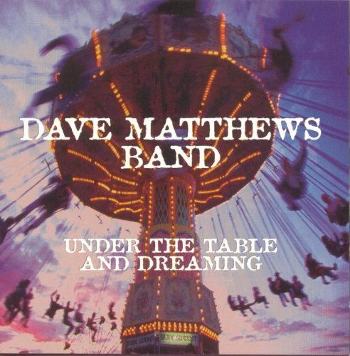 dave-matthews-under-the-table-dreaming