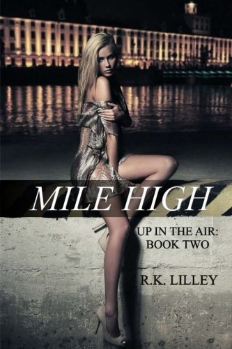 R. K. Lilley Mile High