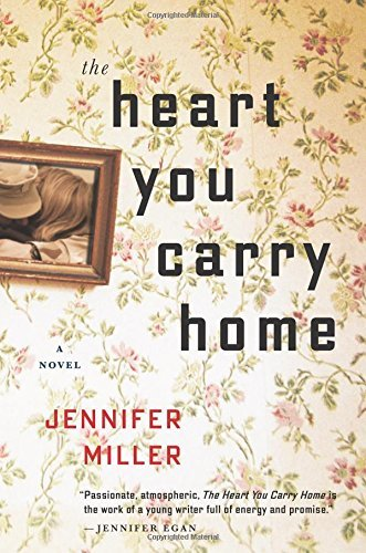jennifer-miller-the-heart-you-carry-home