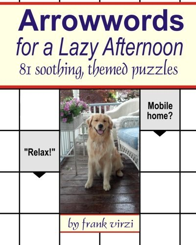 frank-virzi-arrowwords-for-a-lazy-afternoon-81-soothing-themed-puzzles