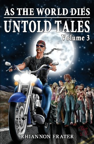 Rhiannon Frater As The World Dies Untold Tales Volume 3
