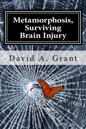 david-grant-metamorphosis-surviving-brain-injury-local