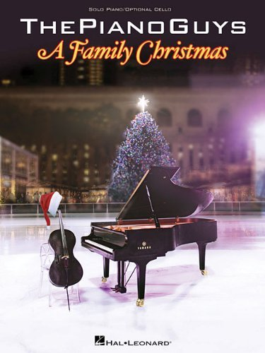 The Piano Guys The Piano Guys A Family Christmas