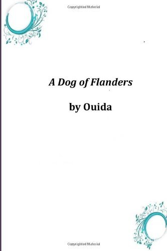Ouida A Dog Of Flanders