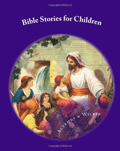 Henry Altemus Bible Stories For Children